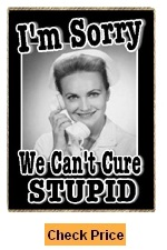 Nurse Gifts Funny Retro Refrigerator Magnet Sorry Can't Cure Stupid Funny Gift for Nurses Week and Birthdays